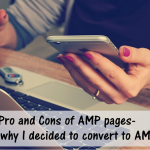 Pro and Cons of AMP pages- and why I decided to convert to AMP thumbnail